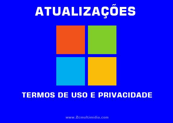 Microsoft atualiza termos de uso e política de privacidade