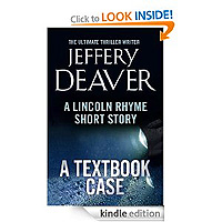 Textbook Case: A Lincoln Rhyme Short Story by Jeffery Deaver £0.99