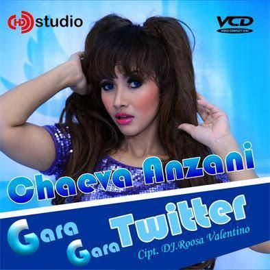 Chaeva Anzani - Gara Gara Twitter