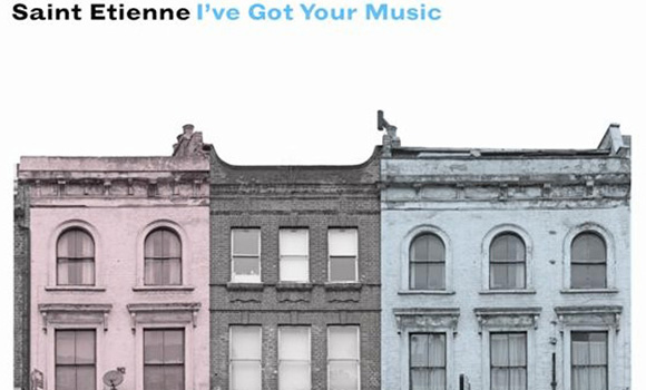 Saint Etienne - Ive Got Your Music