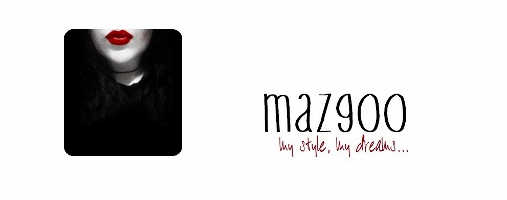 mazgoo - my style, my dreams...