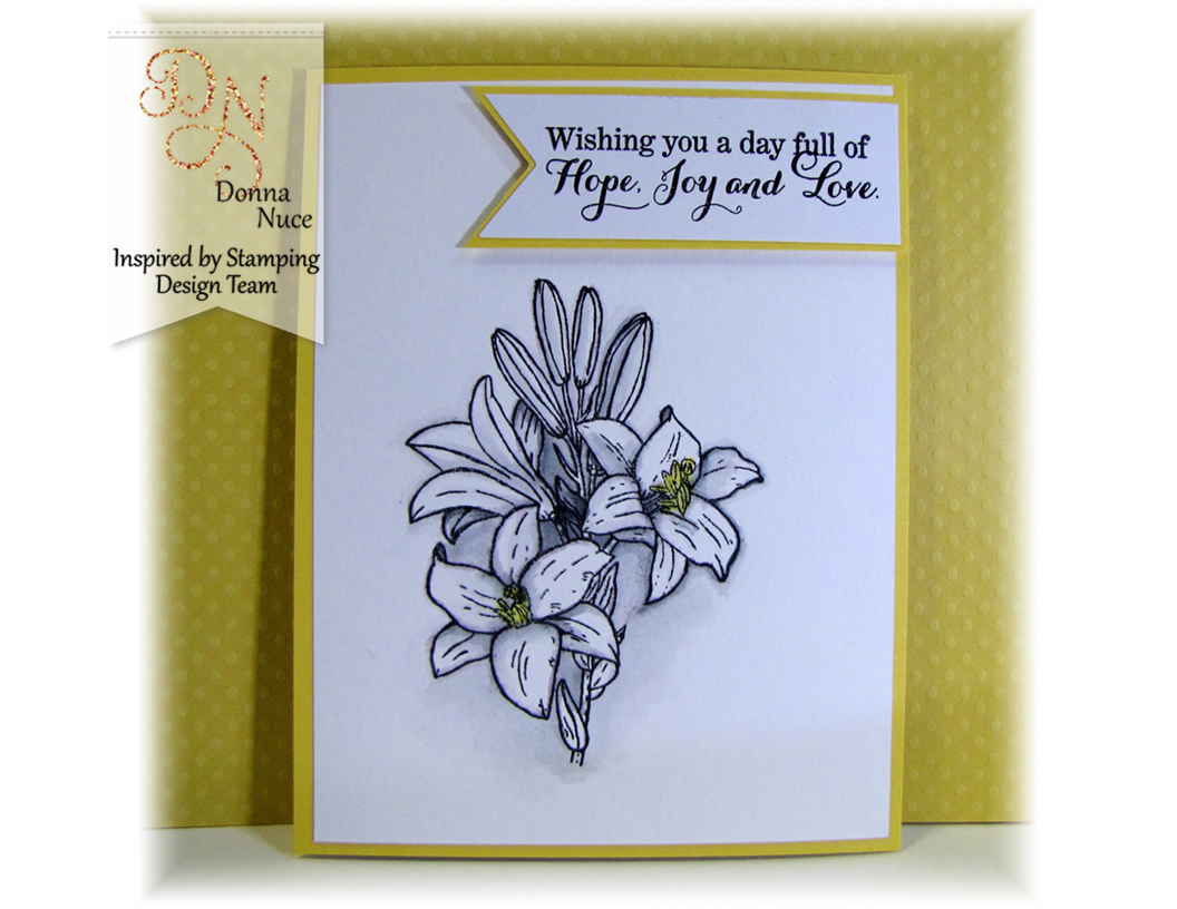 Inspired By Stamping, Crafty Colonel, Easter Lily Stamp Set, Birthday Card