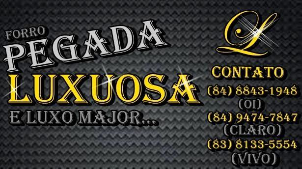 CONTRATE FORRÓ PEGADA LUXUOSA