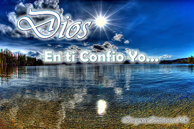 http://1.bp.blogspot.com/-vNUTZUSeeuc/T6FXfJCyOjI/AAAAAAAABU4/3E4gd1tZKCU/s1600/Dios+en+ti+Confio.jpg