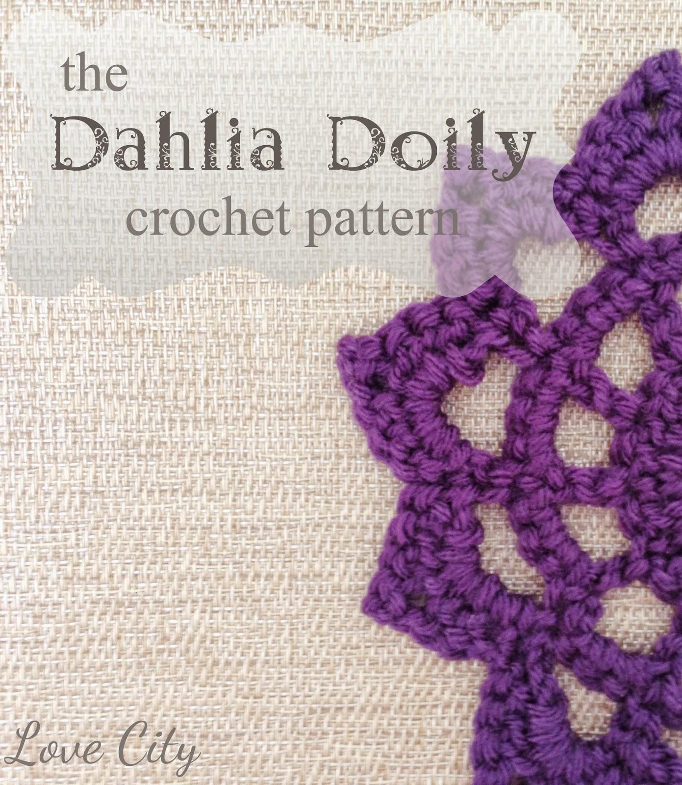 Love Crochet Patterns : Love City: {crochet love} dahlia crochet doily pattern