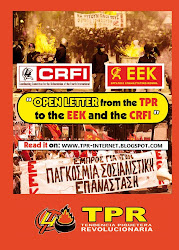 [GREEK ELECTIONS] OPEN LETTER FROM THE TPR TO THE EEK AND THE CRFI
