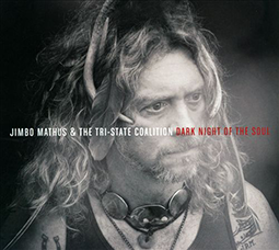 JIMBO MATHUS & THE TRI-STATE COALITION - Dark Night Of Soul