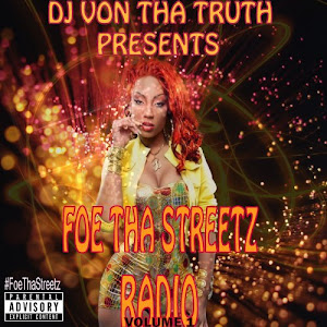 Foe Tha Streetz Radio Vol.1