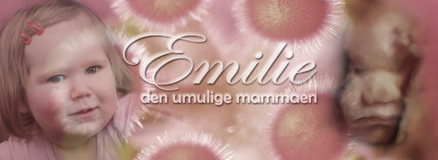 Emilie, den umulige mammaen