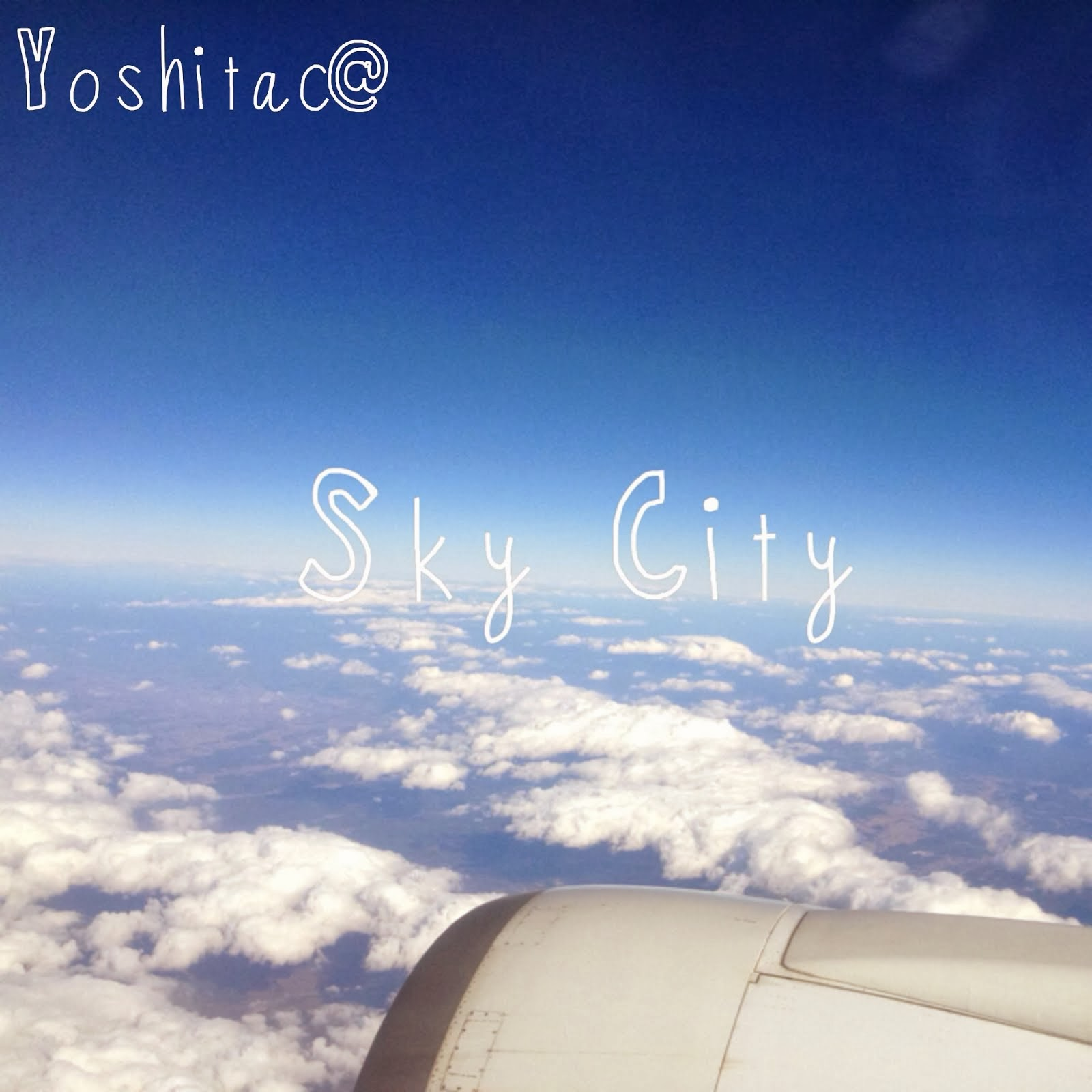 yoshitac@ソロ1st Album「Sky city」