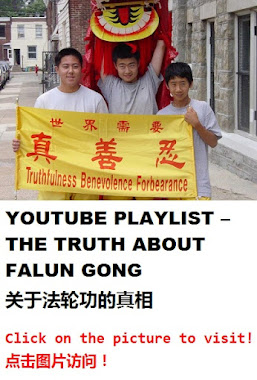 YOUTUBE PLAYLIST  THE TRUTH ABOUT FALUN GONG 