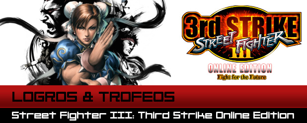 Logros y Trofeos Street Fighter III Third Strike Online Edition PS3 XBox 360