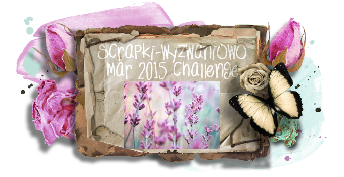 http://scrapki-wyzwaniowo.blogspot.com/2015/03/march-challenge-scent.html