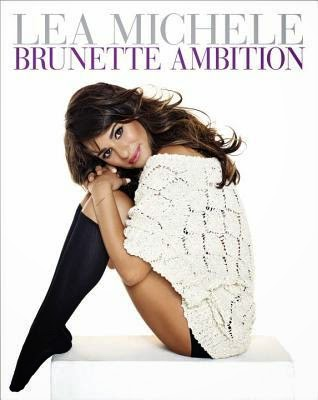 Brunette Ambition Lea Michele book cover