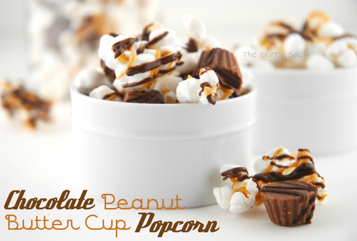 Chocolate Peanut Butter Cup Popcorn - The Gunny Sack