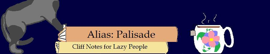 Alias: Palisade