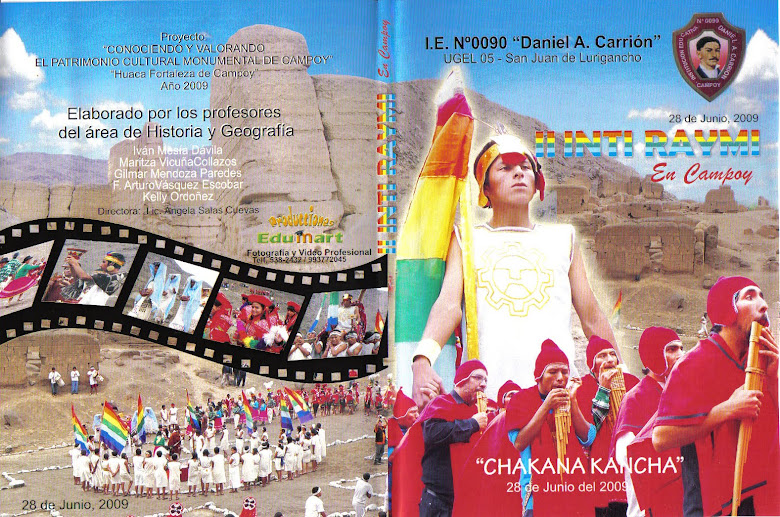 PORTADA DEL II DVD DEL INTI RAYMI EN LA HUACA FORTALEZA DE CAMPOY. AÑO 2009.