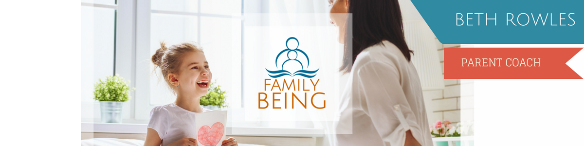 Family Being - Conscious Parent Coaching and Education