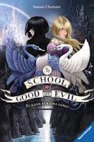 http://www.amazon.de/School-Good-Evil-Band-geben/dp/3473401277/ref=sr_1_3?ie=UTF8&qid=1436617639&sr=8-3&keywords=school+of+good+and+evil