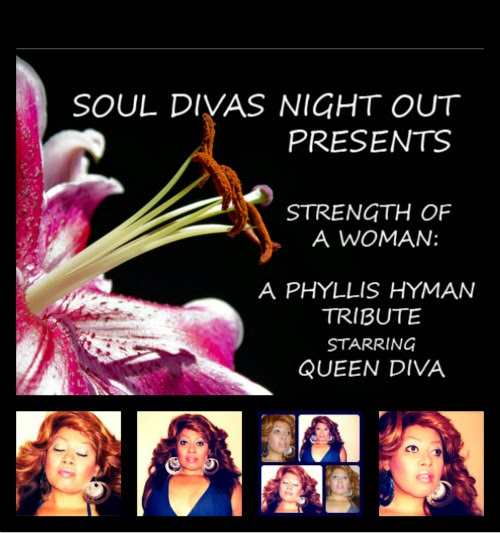 Soul Divas Night Out Presents...Strength of a Woman: The Phyllis Hyman Tribute