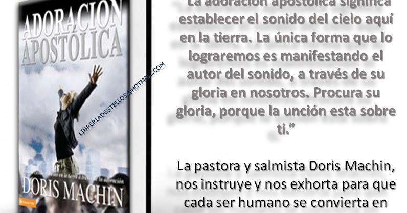 Libreria cristiana destellos adoracion apostolica doris machin - Librerias cristiana ...