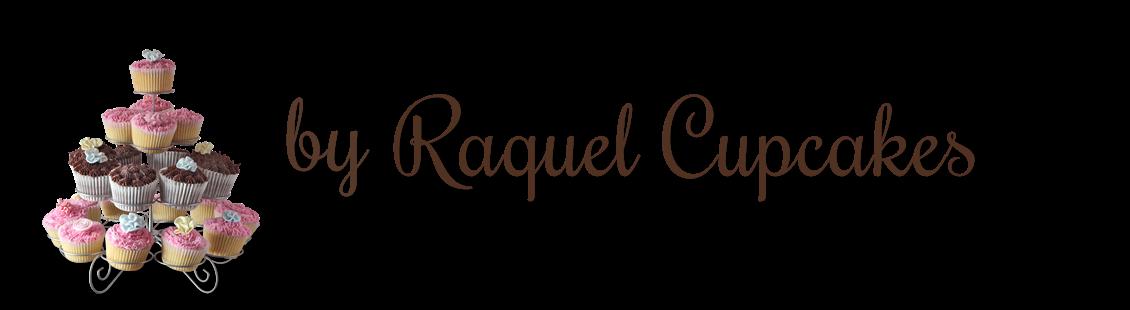 by Raquel Cupcakes