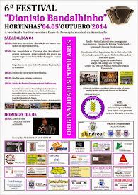 6º FESTIVAL «DIONISIO BANDALHINHO» - HORTINHAS (TERENA).