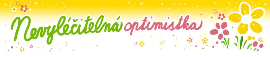 Nevyléčitelná optimistka