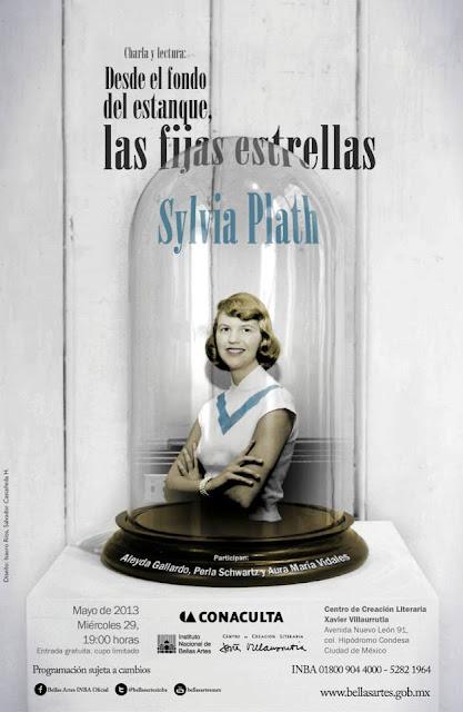 Recuerdan la vida y obra de Silvia Plath en el CCLXV