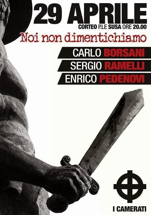 Milano 29 aprile 2015: noi non dimentichiamo Carlo Borsani, Sergio Ramelli, Enrico Pedenovi