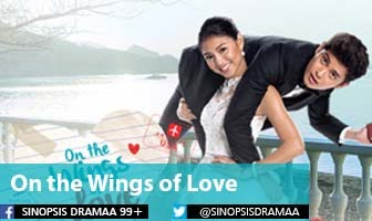 SINOPSIS On the Wings of Love