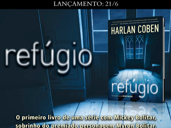 Lançamento: Refúgio, de Harlan Coben, Editora Arqueiro