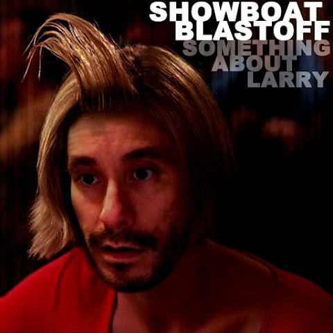 ARTIST SPOTLIGHT: Showboat Blastoff - Something About Larry