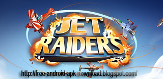 [Android] Jet Raiders v10020000 Full Version  Apk+Data