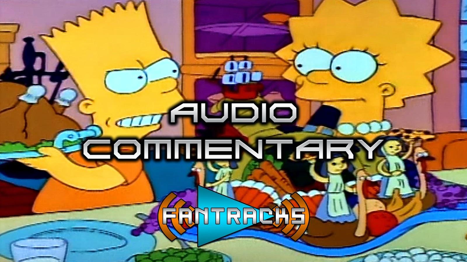FanTracks Thanksgiving Simpsons audio commentary season 2 episode 7
