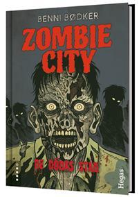 Zombie City: De dödas stad av Benni Bödker