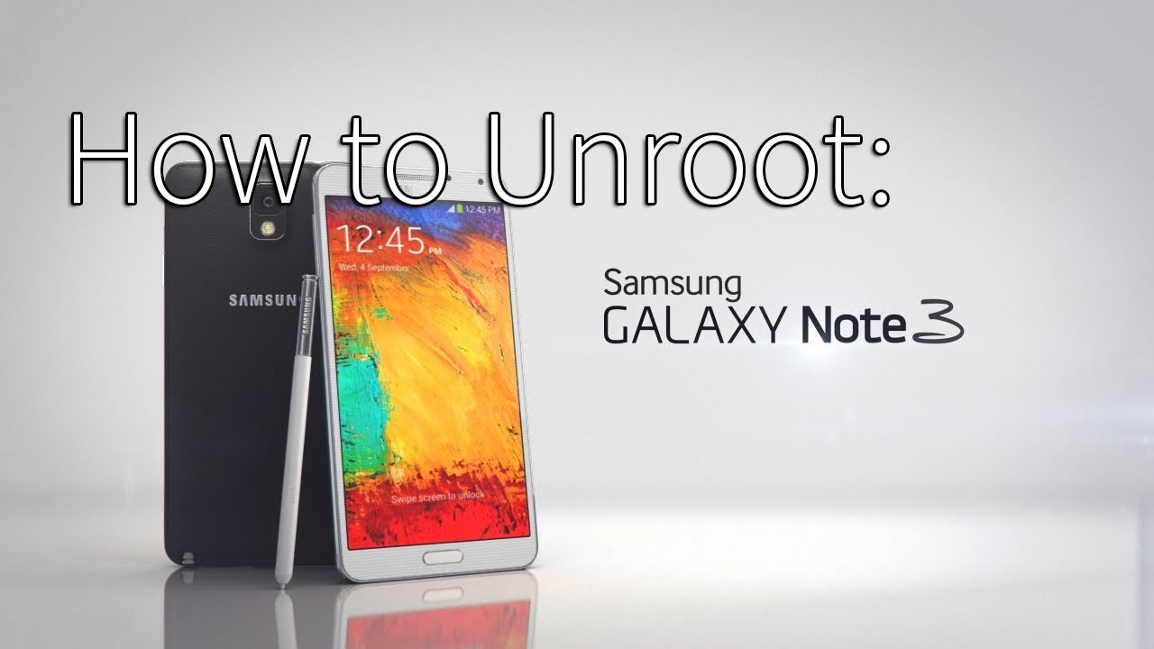 How to Unroot/Unbrick Galaxy Note 3! ~ AndroidRootz com | Source for