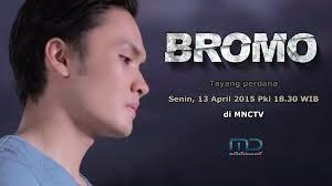 Sinopsis dan Pemain Sinetron Film Bromo di MNCTV
