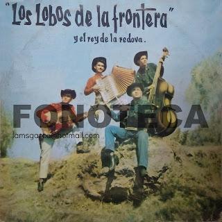 LOS LOBOS DE LA FRONTERA Y EL REY DE LA REDOVA