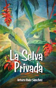 La selva privada