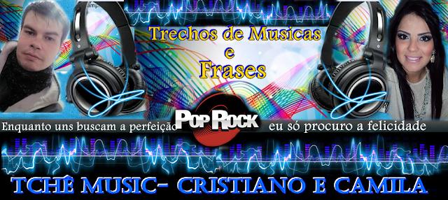 Tchê Music-Cristiano e Camila!
