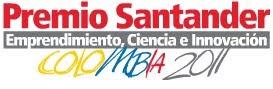 Premio Santander Colombia 2.011: Emprendimiento, ciencia e innovación