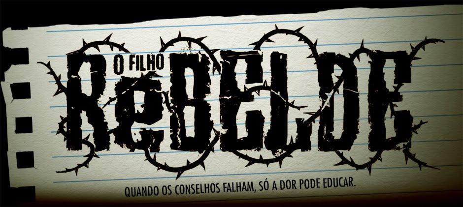 O FILHO REBELDE - CURTA METRAGEM