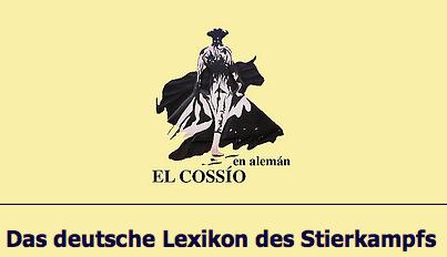Das deutsche Lexikon des Stierkampfs, mit über 1800 Einträgen