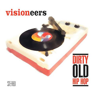 Marc Mac Presents Visioneers – Dirty Old Hip Hop (WEB) (2006) (320 kbps)
