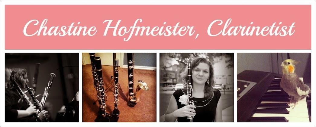 Chastine Hofmeister, Clarinetist