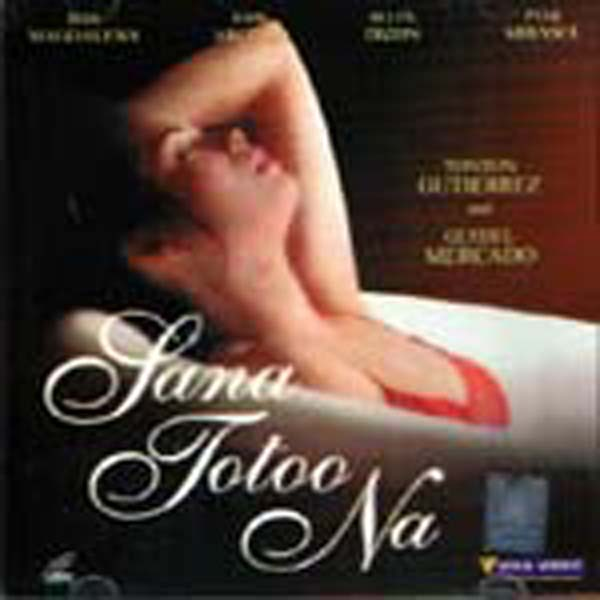 watch filipino bold movies pinoy tagalog Sana Totoo Na