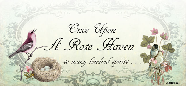 Once Upon A Rose Haven