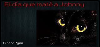 http://relatosdemipequenabiblioteca.blogspot.com.es/2015/11/el-dia-que-mate-johnny.html