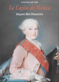 Libro 5º Colección El Escorial: Luz y Arte: La cajita de música
